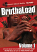 BRUTHALOAD VOLUME 1 DVD FRONT