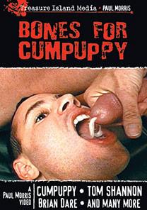 BONES FOR CUMPUPPY - SCENE 02 - CUMPUPPY TAKES TWO MORE LOADS/CONDOM CUM-PLAY
