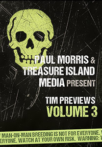 TIM PREVIEWS VOL 3 (FREE DOWNLOAD!)