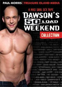 DAWSON 50 LOAD WEEKEND - SCENE 09 - CUM/LUBE WARM UP