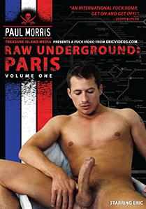 RAW UNDERGROUND PARIS - SCENE 04 - LOADED LIKE A BASTARD BY DIMITRY