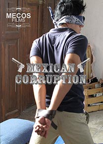 MEXICAN CORRUPTION - DVD