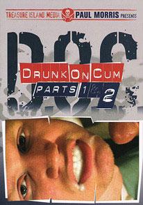 DRUNK ON CUM 1 & 2