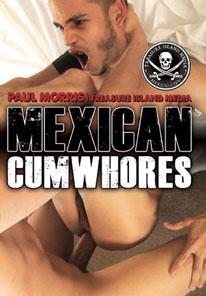 MEXICAN CUMWHORES