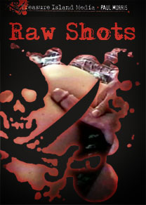 RAW SHOTS - LIMITED RE-RELEASE!