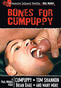 BONES FOR CUMPUPPY - SCENE 02 - CUMPUPPY TAKES TWO MORE LOADS/CONDOM CUM-PLAY