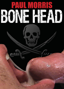 BONE HEAD in Dan Fisk