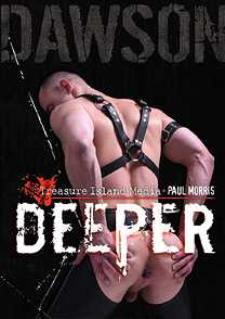 DEEPER - SCENE 03 - DAWSON INTERVIEW in Dawson