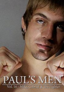 Paul's Men Vol. 16 - Mike, Gabriel, & The Fighter