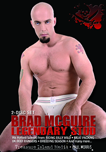 LEGENDARY STUD BRAD MCGUIRE (TWO DISC SET) in Dawson