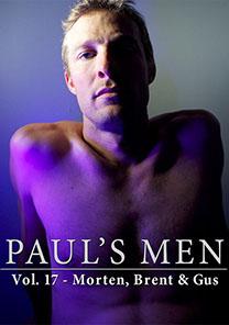 Paul's Men Vol. 17 - Morten, Brent & Gus